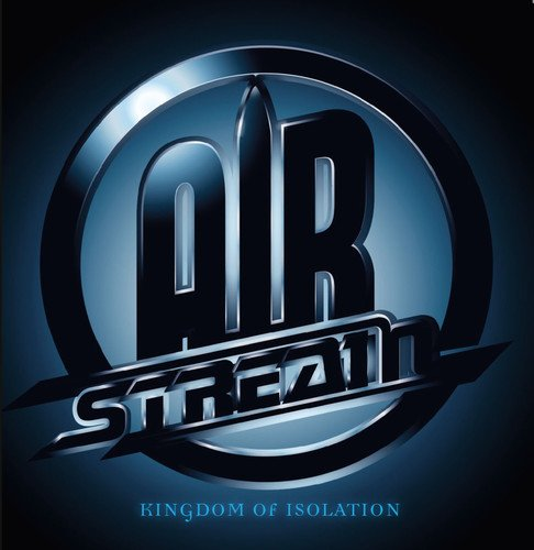 Airstream: Kingdom of Isolation (Digipak) (Audio CD)