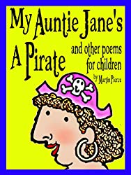 My Auntie Jane's A Pirate and other poems for children