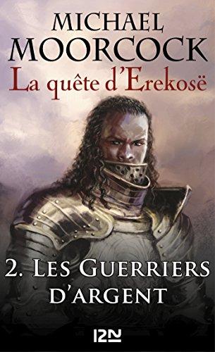 La quête d'Erekosë - tome 2