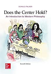 Does the Center Hold? An Introduction to Western Philosophy