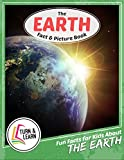 The Earth Fact and Picture Book: Fun Facts for Kids About Earth (Turn and Learn)