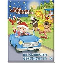 """Die schönsten Geschichten """"Unser Sandmännchen und seine Freunde"""": Mit 21 Geschichten"""