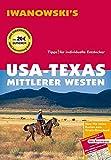USA - Texas & Mittlerer Westen - Reiseführer von Iwanowski: Individualreiseführer - Margit Brinke