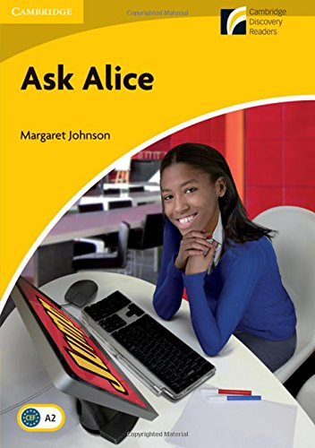 CDR2: Ask Alice Level 2 Elementary/Lower-intermediate (Cambridge Discovery Readers, Level 2) por Margaret Johnson