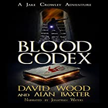 Blood Codex: A Jake Crowley Adventure: Jake Crowley Adventures, Book 1