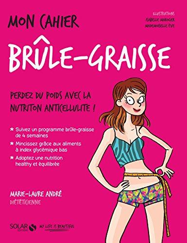 Mon cahier Brûle-graisse par Marie-Laure ANDRÉ