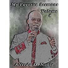 My Favorite Sermons VIII (English Edition)
