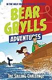 A Bear Grylls Adventure 12: The Sailing Challenge