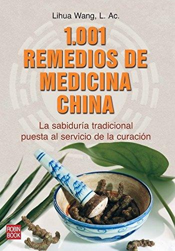 1001-remedios-de-medicina-china-la-sabiduria-tradicional-puesta-al-servicio-de-la-curacion-salud-nat