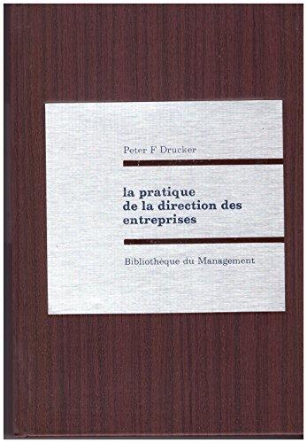 La pratique de la direction des entreprises par Drucker Peter F.