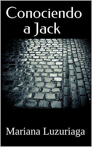 Conociendo a Jack por Mariana Luzuriaga