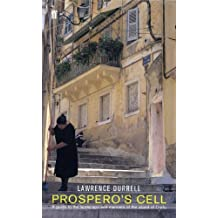 Prospero's Cell (Faber Library 4): Guide to the Landscape and Manners of the Island of Corfu (English Edition)