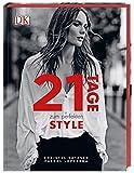 21 Tage zum perfekten Style - Christel Vatasso, Pascal Loperena