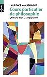 Cours particuliers de philosophie (Alpha) (French Edition)