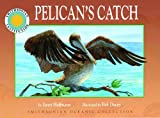 Pelican's Catch - a Smithsonian Oceanic Collection Book (Mini book) by Janet Halfmann (2004-03-22)