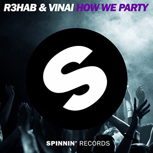 How We Party (Original Mix)