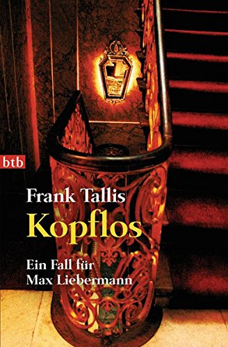 Kopflos: Ein Fall für Max Liebermann (Die Max-Liebermann-Krimis, Band 4)