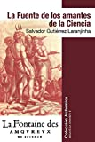La Fuente de los Amantes de la Ciencia (Biblioteca Ephimera nº 6)
