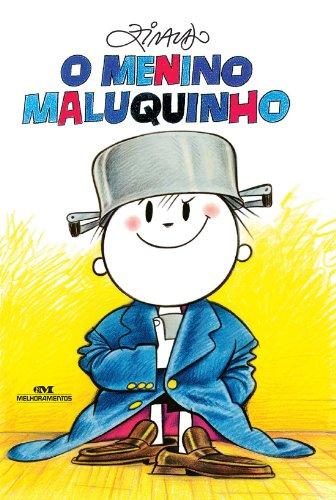 O Menino Maluquinho (Portuguese Edition) por Ziraldo
