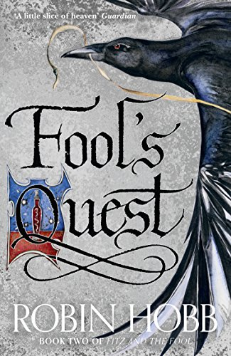 Fool's Quest (Fitz and the Fool, Book 2) (English Edition) por Robin Hobb
