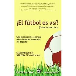 El futbol es asi (Futuros Clasicos) (Spanish Edition) by Simon Kuper (2010-07-15)