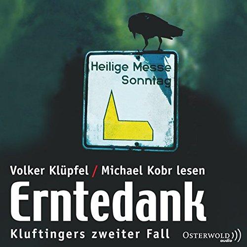 Preisvergleich Produktbild Erntedank: Kluftingers zweiter Fall: 3 CDs (Ein Kluftinger-Krimi, Band 2)