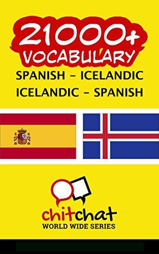 21000+ Español - Islandés Islandés - Español vocabulario por Jerry Greer
