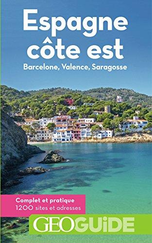 Espagne, cte est: Barcelone, Valence, Saragosse