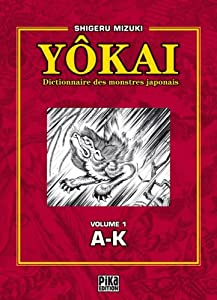 Dictionnaire des Yôkai Edition simple Tome 1