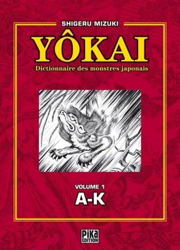 Dictionnaire des YoKaï Vol.1 par MIZUKI Shigeru