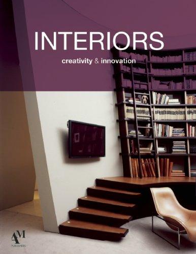 Interiors: Creativity and Innovation