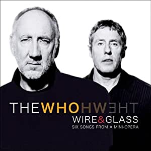 Wire & Glass: Six Songs From A Mini-Opera