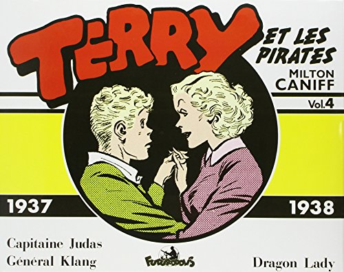 Terry et les pirates, tome 4 : 1937-1938