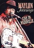 Waylon Jennings - Live In Nashville 1978