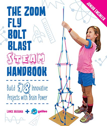 Zoom, Fly, Bolt, Blast STEAM Handbook (Junior Engineer)