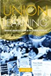Union Learning: Canadian Labour Educa...