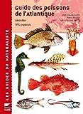 Guide des poissons de l'Atlantique européen
