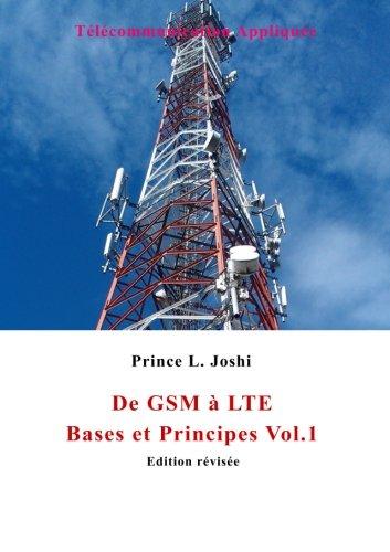 De GSM à LTE: Bases et Principes par Prince L. Joshi