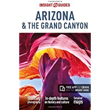 Insight Guides: Arizona & the Grand Canyon (Insight Guide Arizona & the Grand Canyon)