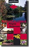 NaturErlebnis Hegau-Bodensee: Einzigartiger Führer zu herausragenden Zielen MIT Pflanzenbeschreibung im Hegau/Westlicher Bodensee - Deutschland/Schweiz - Elmar Zohren, Wolfgang Homburger