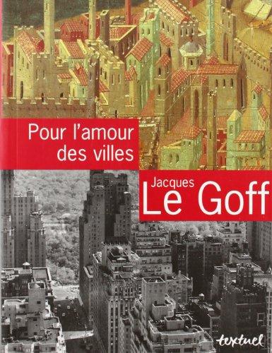 Pour l'amour des villes : Entretiens avec Jean Lebrun