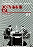 Return Match for the World Chess Championship Botvinnik - David Bronstein, Moscow 1961 (Progress in Chess)