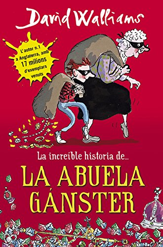 La increíble historia de... la abuela gánster (Colección David Walliams) por David Walliams