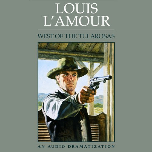 West of the Tularosas (Dramatized)  Audiolibri