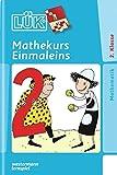 LÜK-Übungshefte / Mathematik: LÜK: 2./3. Klasse - Mathematik: Mathekurs Einmaleins