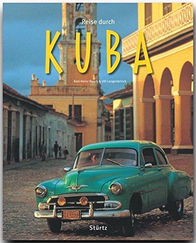 Reise durch KUBA - Ein Bildband mit über 200 Bildern - STÜRTZ - Oldtimer über Bücher