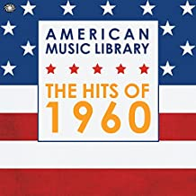 American Music Library - The Hits of 1960