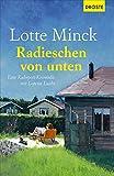 Radieschen von unten: Eine Ruhrpott-Krimödie mit Loretta Luchs