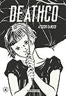 Deathco, tome 4 par Kaneko