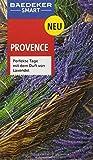 Baedeker SMART Reiseführer Provence: Perfekte Tage mit dem Duft von Lavendel - Peter Bausch, Pam Stagg, Neville Walker
